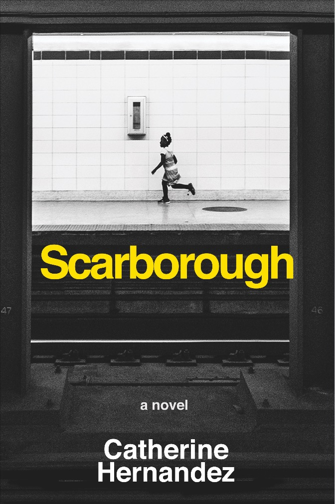 Scarborough – Catherine Hernandez (Arsenal Pulp Press) | Out